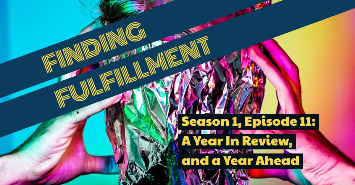 Season 1, Episode 11: A Year in Review