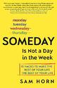 Someday (is Not a Day in the Week) photo